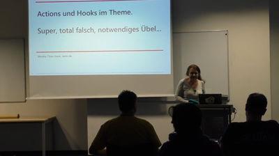 Monika Thon-Soun: Actions und Hooks im Theme. Super, total falsch, notwendiges Übel…
