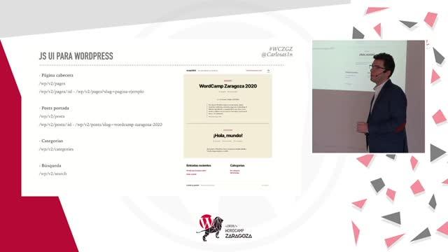 Carlos Asín y Joaquín Ruiz: WordPress desacoplado. Mueve tu WordPress al (futuro) presente