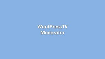 WordPress TV Moderator