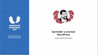 Xabier Martínez Rolán: Aprender a ensinar WordPress