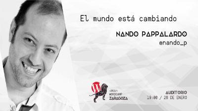 Nando Pappalardo: El mundo está cambiando