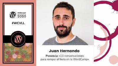 Juan Hernando: 11 conversaciones para romper el hielo en la WordCamp