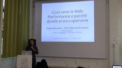 Olegs Belousovs: cosa sono le Web Performance e perché dovete preoccuparvene