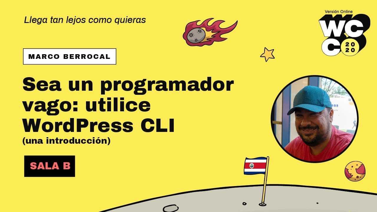 Marco Berrocal: Sea un programador vago - utilice WordPress CLI