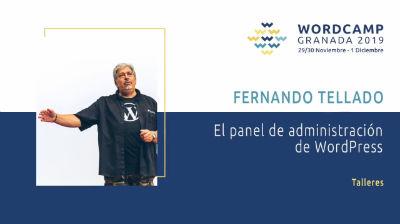 Fernando Tellado: El panel de administración de WordPress (I)