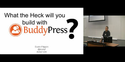 Dustin Filippini: What The Heck Is BuddyPress