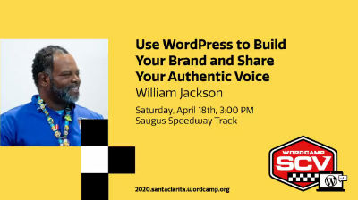 William Jackson: Use WordPress to Build Your Brand and Share Your Authentic Voice