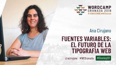 Ana Cirujano: Fuentes variables: el futuro de la tipografía web