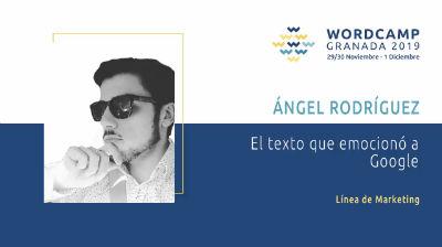 Ángel Rodríguez: El texto que emocionó a Google