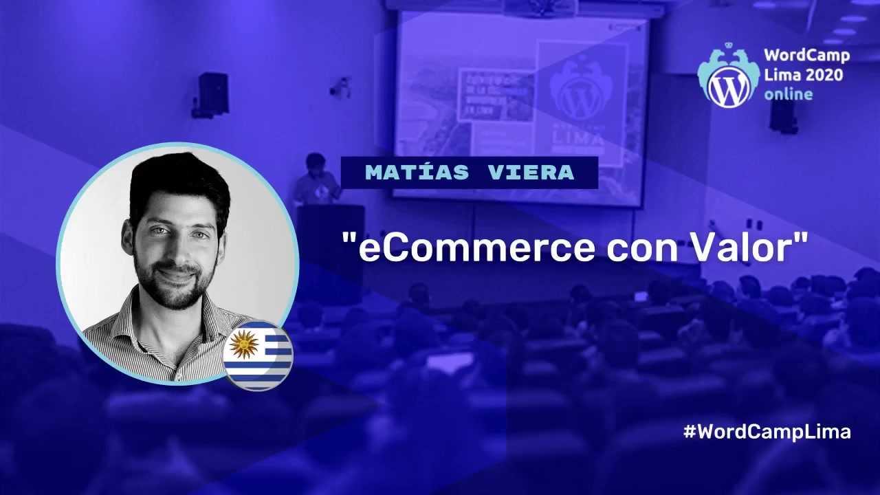 Matías Viera: eCommerce con Valor