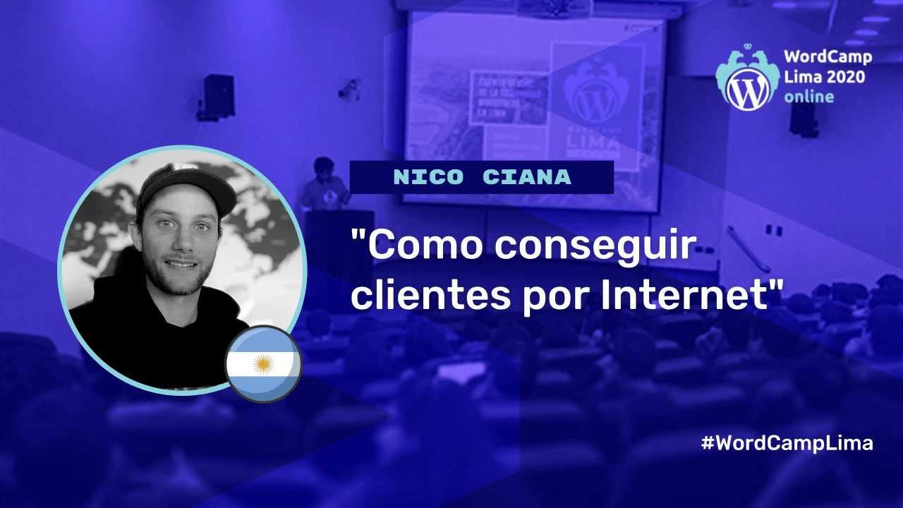 Nico Ciana: Cómo conseguir clientes por Internet
