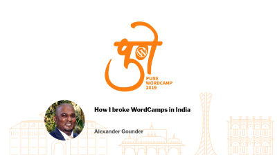 Alexander Gounder: How I broke WordCamps in India