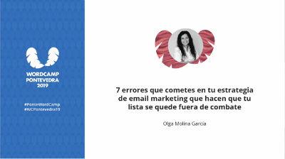 Olga Molina García: 7 errores que cometes en tu estrategia de email marketing