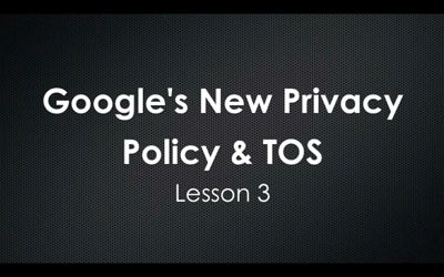 Google's New Privacy Policy & TOS
