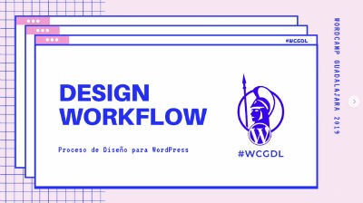 Maryl González: Design Workflow. Proceso de diseño con WordPress