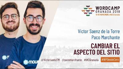 Víctor Sáenz y Paco Marchante: Cambiar el aspecto del sitio