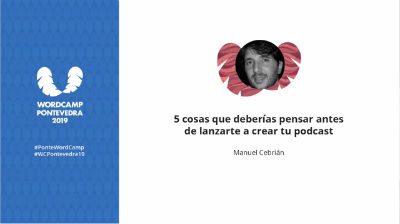 Manuel Cebrián: 5 cosas que deberías pensar antes de lanzarte a crear tu podcast