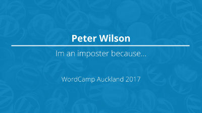 Peter Wilson - I'm an imposter because...
