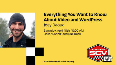 Joey Daoud: Everything You Want to Know About Video and WordPress