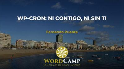 Fernando Puente: WP-Cron, ni contigo, ni sin ti