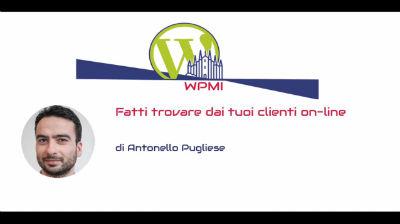 Antonello Pugliese: Fatti trovare dai tuoi clienti on-line