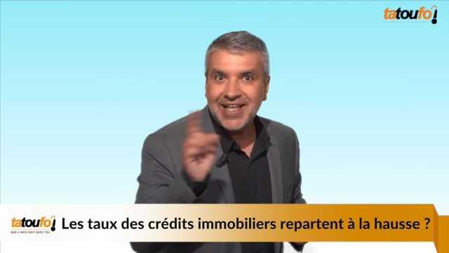 7895089651 scruberthumbnail 0 [Vidéo Finance] Les taux des crédits immobiliers repartent à la hausse ?