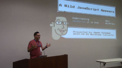 A Wild JavaScript Appears: Jason Coleman: Understanding The Many Ways JS is Used with WordPress