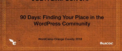 Joe A Simpson Jr. :90 Days: Finding Your Place in the WordPress Community