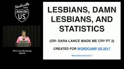 Mika Epstein: Lesbians, Damn Lesbians, and Statistics