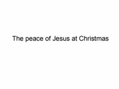 The Peace Of Jesus At Christmas (R Carr) Eastleigh Community