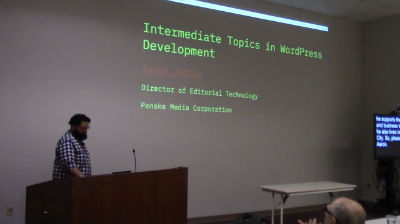 Aaron Jorbin: Intermediate Topics in WordPress Development