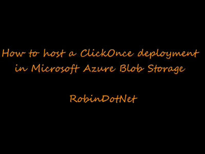 ClickOnce   RobinDotNet's Blog