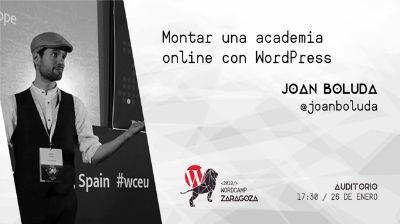 Joan Boluda: Montar una academia online con WordPress