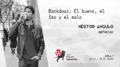 Néstor Angulo de Ugarte: Backdoor: El bueno, el feo y el malo