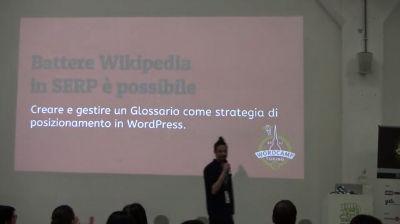 Eugenio Petullà: Battere Wikipedia in SERP è possibile – creare e gestire un glossario come strategia di posizionamento in WordPress