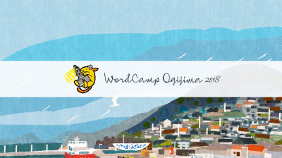 WordCamp Ogijima 2018 Aftermovie