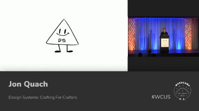 Jon Quach: Design Systems: Crafting For Crafters