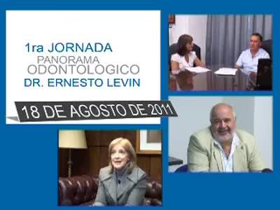 1ra Jornada Panorama Odontológico Dr. Ernesto Levin