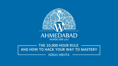 Nirav Mehta: The 10,000 hour rule – and how to hack your way to mastery