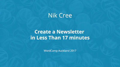 Nik Cree : Create a Newsletter in Less Than 17 minutes