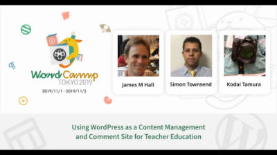 James M Hall, Simon Townsend, Kodai Tamura: Using WordPress as a Content Management and Comment Site