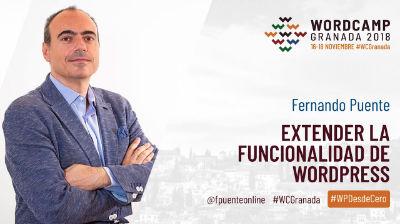 Fernando Puente: Extender la funcionalidad de WordPress