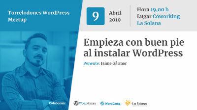 Jaime Gármar: Empieza con buen pie al instalar WordPress