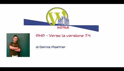 Dennis Ploetner: PHP – Verso la versione 7.4