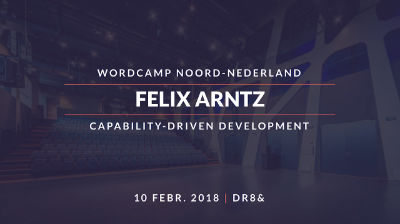 Felix Arntz: Capability-Driven Development