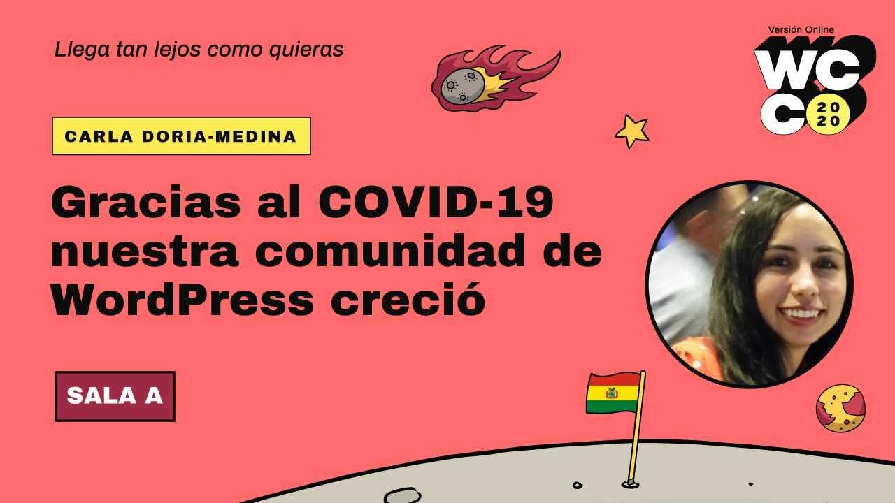 Carla Doria Medina: Gracias al Covid19 nuestra comunidad WordPress creció