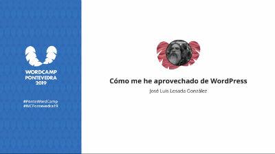 José Luis Losada González: Cómo me he aprovechado de WordPress