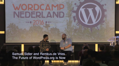 Samuel Sidler and Remkus de Vries: The Future of WordPress.org is Now