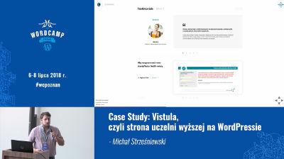 Michał Strześniewski: Case Study: Vistula, czyli strona uczelni wyższej na WordPressie