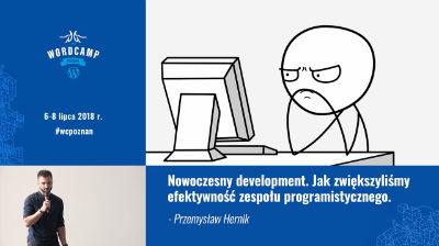 Nowoczesny development. Jak zwiększyliśmy efektywność zespołu programistycznego